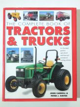 Complete Book Of Tractors And Trucks: The (Carro9ll & Davies 2004)